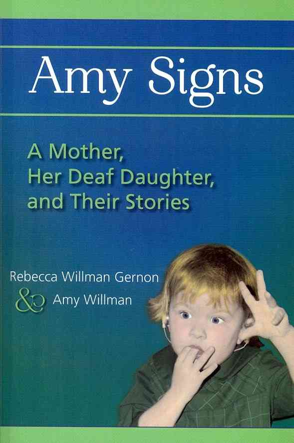 Amy Signs By Gernon, Rebecca Willman/ Willman, Amy