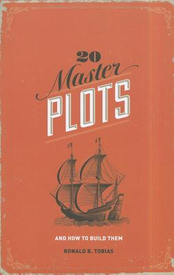 20 Master Plots By Tobias, Ronald B.